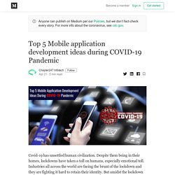 Top 5 Mobile application development ideas during COVID-19 Pandemic