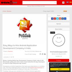 Easy Ways to Hire Android Application Development Company in India Article