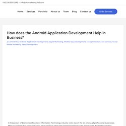 How does Android Application Development helps in Business?