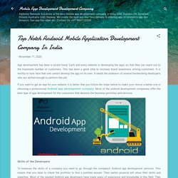 Top Notch Android Mobile Application Development Company In India
