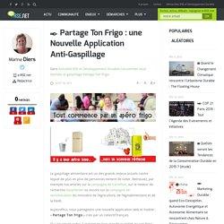 Partage Ton Frigo : une Nouvelle Application Anti-Gaspillage