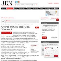 Créer sa première application Windows 8 : Windows 8 : développer sa première application Modern UI