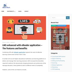 LMS enhanced with eReader application– the features and benefits