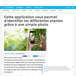 Cette application vous permet d'identifier les différentes plantes grâce à une simple photo