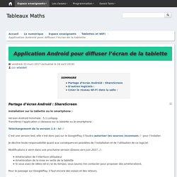Application Android pour diffuser l'écran de la tablette - Tableaux Maths