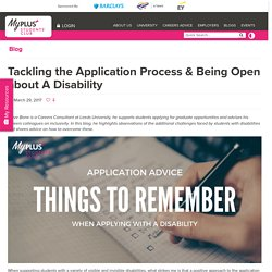 Tackling the Application Process & Being Open about A Disability