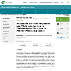 Bioinorganic Chemistry and Applications 24/01/16 Nanosilver Biocidal Properties and Their Application in Disinfection of Hatchers in Poultry Processing Plants