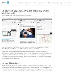 La nouvelle application Viadeo enfin disponible sur Hootsuite - cycoma