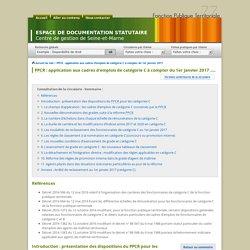 PPCR : application aux cadres d'emplois de catégorie C à compter du 1er janvier 2017 - Espace de documentation statutaire - Centre de gestion de Seine-et-Marne