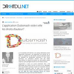 L'application Dubsmash viole-t-elle les droits d'auteur?