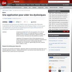 Une application pour aider les dyslexiques