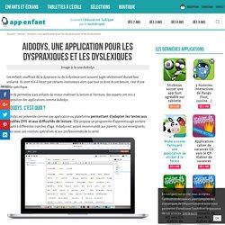 Aidodys, une application pour les dyspraxiques et dyslexiques