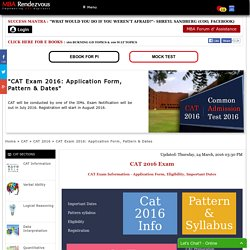 CAT 2016: Application Form, Exam Pattern , Eligibility & Dates