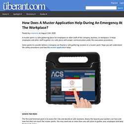How Does A Muster Application Help During An Emergency At The Workplace?