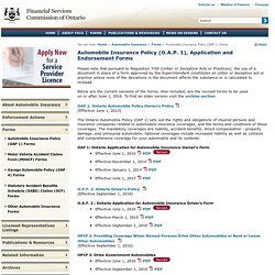 Automobile Insurance Policy (O.A.P. 1), Application and Endorsement Forms