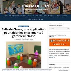 Salle de Classe, une application pour aider les enseignants à gérer leur classe – ClasseTICE 1d
