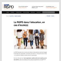 Application du RGPD dans l'éducation : école primaire, lycée, enseignement supérieur, soutien à domicile...
