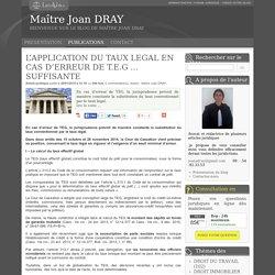 L'application du taux legal en cas d'erreur de t.e.g … suffisante - Maître joan dray