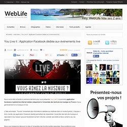 You Live it, une application facebook dédiée aux événements live