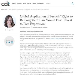 "Global Application of French ""Right to Be Forgotten"" Law Would Pose Threat to Free Expression"