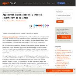 Application Quiz Facebook : 9 choses à savoir avant de se lancer