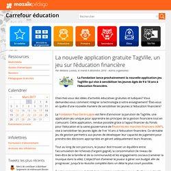 La nouvelle application gratuite TagVille, un jeu sur l'éducation financière