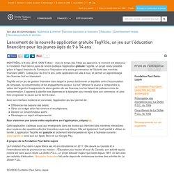 Lancement de la nouvelle application gratuite TagVille, un jeu sur l'éducation financière pour les