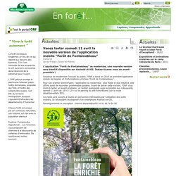 "Samedi 11 avril, participez aux tests de la nouvelle version de l'application ""Forêt de Fontainebleau"""