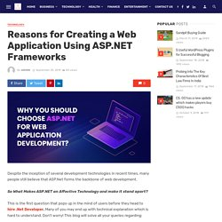 Reasons for Creating a Web Application Using ASP.NET Frameworks