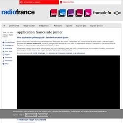 application franceinfo junior - Radio France