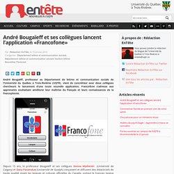 André Bougaïeff et ses collègues lancent l'application «Francofone»