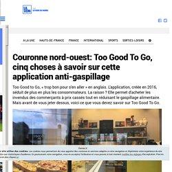 Couronne nord-ouest: Too Good To Go, cinq choses à savoir sur cette application anti-gaspillage