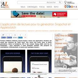 L'application de lecture pour la génération Snapchat et AppleWatch
