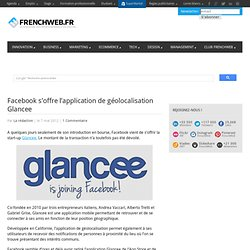Facebook s'offre l'application de géolocalisation Glancee