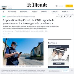 Application StopCovid: la CNIL appelle le gouvernement «à une grande prudence»