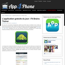 L'application gratuite du jour : Fit Brains Trainer