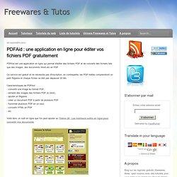 une application en ligne pour éditer vos fichiers PDF gratuitement