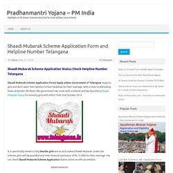 Shaadi Mubarak Scheme Application Form and Helpline Number Telangana