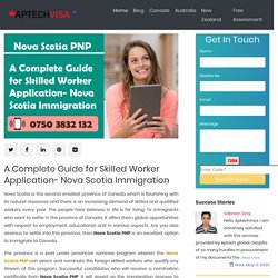 A Complete Guide for Skilled Worker Application- Nova Scotia Immigration