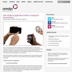 Site mobile ou application mobile : avantages et inconvénients