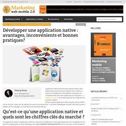 Application native : avantages, inconvénients et bonnes pratiques