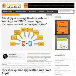 Application Web, Web App (HTML5) : avantages, inconvenients et bonnes pratiques?
