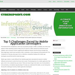 Top 5 Challenges Faced by Mobile Application Developers – Innovative Information