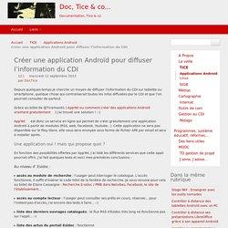 Créer une application Androïd pour diffuser l'information du CDI