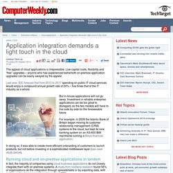 Application integration demands a light touch in the cloud