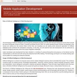 Mobile Application Development: Role of Artificial Intelligence in Web Development