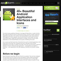 40+ Beautiful Android Application Interfaces and Icons