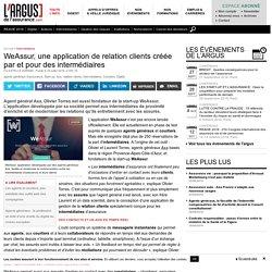 WeAssur, une application de relation clients créée par et pour des intermediaires