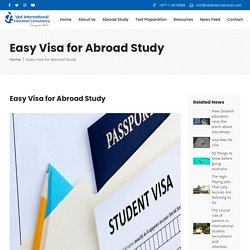 Easy Visa for Abroad Study