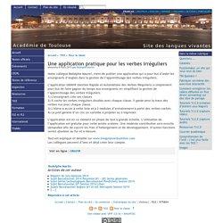 Une application pratique pour les verbes irréguliers - [Site des langues vivantes de l'Académie de Toulouse]